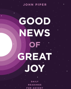 Gratis in inglese ebook di John Piper, Good News of Great Joy: Daily Readings for Advent