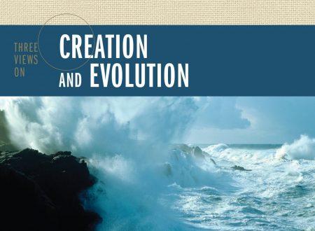 I vari punti di vista tra gli evangelici sulla creazione