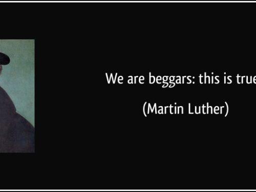 E' vero siamo mendicanti, Lutero