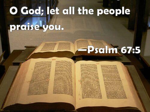 Il salmo 67, che salmo squisito di lode!