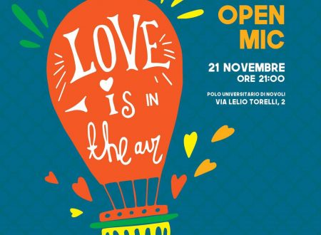 Love is in the Air, GBU Firenze. Fatevi vivi all'open mic!