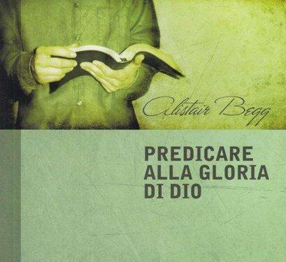 Predicare alla gloria di Dio, Alistair Begg