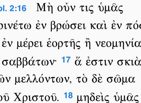 La traduzione di Colossesi 2:17: le cose che dovevano o che devono venire?