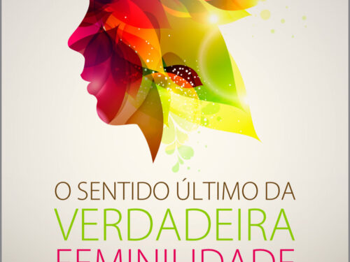 The Ultimate Meaning of True Womanhood, John Piper English and Portuguese