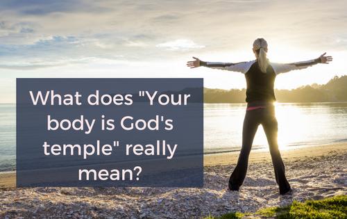 Cosa vuol dire che il tuo corpo è il tempio dello Spirito Santo?