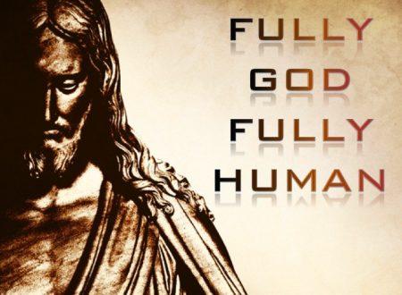 Gesù Cristo, Dio e uomo