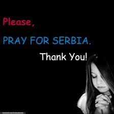 Pregate per la Serbia / Pray for Serbia