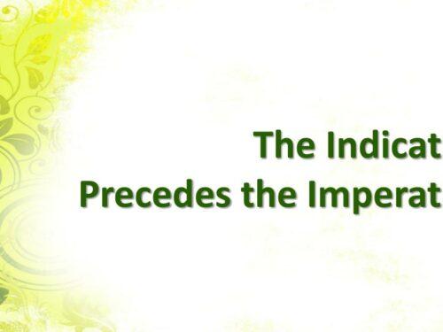 Cosa vuole dire e perché è importante che l'indicativo preceda l'imperativo