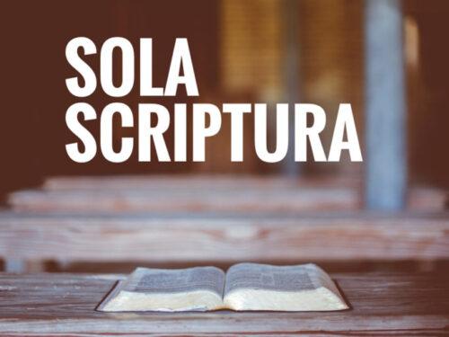 Sermoni sul sola Scriptura, soltanto la Bibbia