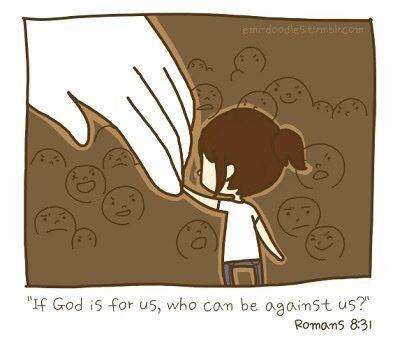 Se Dio è per noi chi sarà contro di noi?